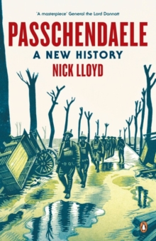 Passchendaele : A New History, Paperback Book