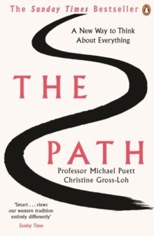 The Path : A New Way to Think About Everything, Paperback / softback Book
