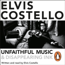Unfaithful Music and Disappearing Ink : Deluxe Edition, eAudiobook MP3 eaudioBook
