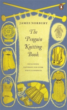 The Penguin Knitting Book, Paperback / softback Book