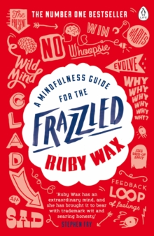 A Mindfulness Guide for the Frazzled, Paperback Book