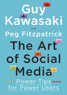 The Art of Social Media : Power Tips for Power Users, EPUB eBook
