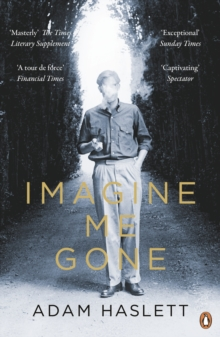 Imagine Me Gone, Paperback Book