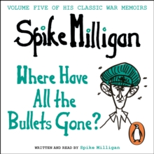 Where Have All the Bullets Gone?, eAudiobook MP3 eaudioBook