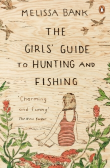 The Girls' Guide to Hunting and Fishing, Paperback Book