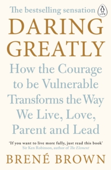 Daring Greatly : How the Courage to Be Vulnerable Transforms the Way We Live, Love, Parent, and Lead, eAudiobook MP3 eaudioBook