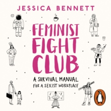 Feminist Fight Club : A Survival Manual For a Sexist Workplace, eAudiobook MP3 eaudioBook