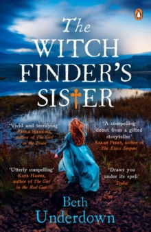 The Witchfinder's  Sister : The captivating Richard & Judy Book Club historical thriller 2018, Paperback / softback Book