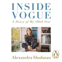 Inside Vogue : My Diary Of Vogue's 100th Year, eAudiobook MP3 eaudioBook
