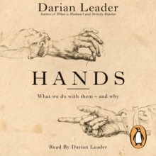 Hands : What We Do with Them   and Why, eAudiobook MP3 eaudioBook