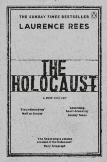 The Holocaust : A New History, Paperback Book