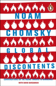 Global Discontents : Conversations on the Rising Threats to Democracy, Paperback / softback Book