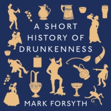 A Short History of Drunkenness, eAudiobook MP3 eaudioBook