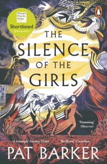 The Silence of the Girls : Shortlisted for the Women's Prize for Fiction 2019, EPUB eBook