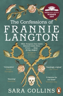 The Confessions of Frannie Langton : The Costa Book Awards First Novel Winner 2019, EPUB eBook