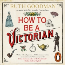 How to be a Victorian, eAudiobook MP3 eaudioBook