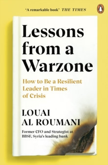 Lessons from a Warzone : How to be a Resilient Leader in Times of Crisis, EPUB eBook