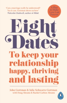 Eight Dates : To keep your relationship happy, thriving and lasting, EPUB eBook