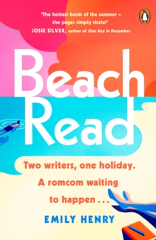 Beach Read : The ONLY laugh-out-loud love story you'll want to escape with this summer, Paperback / softback Book