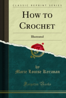 How to Crochet : Illustrated, PDF eBook