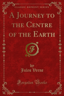 A Journey to the Centre of the Earth, PDF eBook