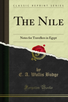 The Nile : Notes for Travellers in Egypt, PDF eBook