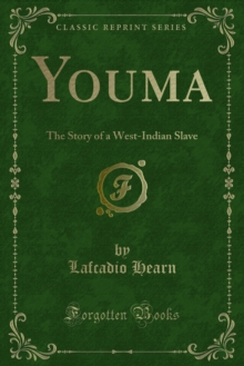Youma : The Story of a West-Indian Slave, PDF eBook