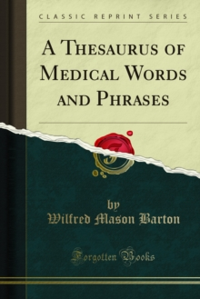 A Thesaurus of Medical Words and Phrases, PDF eBook