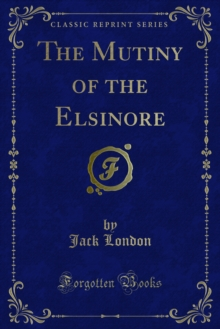 The Mutiny of the Elsinore, PDF eBook