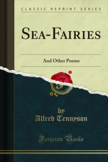 Sea-Fairies : And Other Poems, PDF eBook