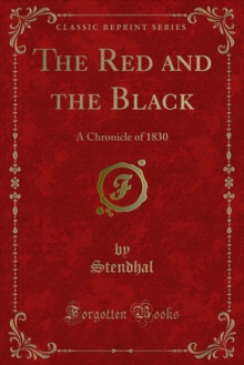 The Red and the Black : A Chronicle of 1830, PDF eBook