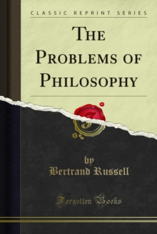 The Problems of Philosophy, PDF eBook