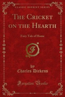 The Cricket on the Hearth : Fairy Tale of Home, PDF eBook