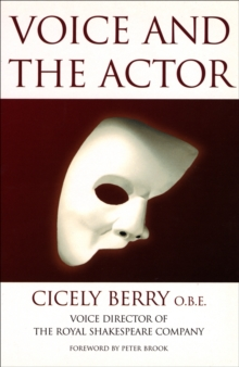 Voice And The Actor, Paperback / softback Book