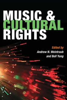 Music and Cultural Rights, Paperback Book