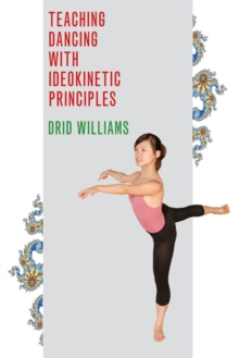 Teaching Dancing with Ideokinetic Principles, Paperback Book