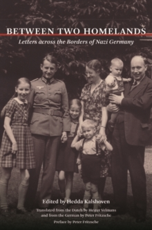 Between Two Homelands : Letters Across the Borders of Nazi Germany, Paperback Book