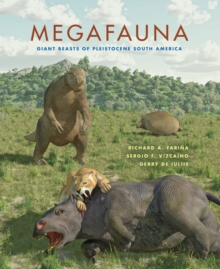 Megafauna : Giant Beasts of Pleistocene South America, EPUB eBook