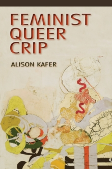 Feminist, Queer, Crip, EPUB eBook