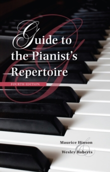 Guide to the Pianist's Repertoire, Fourth Edition, EPUB eBook