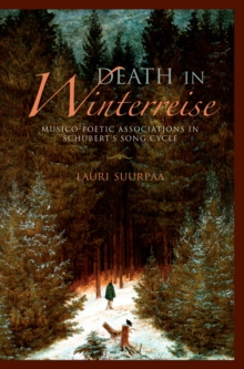 Death in Winterreise : Musico-Poetic Associations in Schubert's Song Cycle, EPUB eBook
