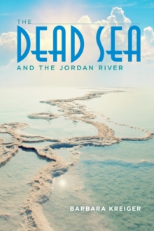 The Dead Sea and the Jordan River, Paperback Book