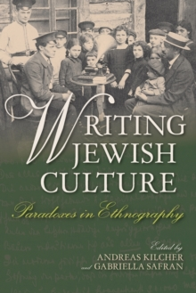 Writing Jewish Culture : Paradoxes in Ethnography, Paperback Book