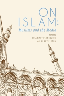 On Islam : Muslims and the Media, Paperback / softback Book
