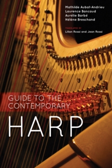 Guide to the Contemporary Harp, PDF eBook