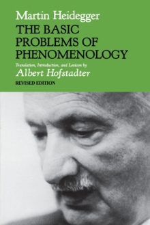 The Basic Problems of Phenomenology, Revised Edition, Paperback / softback Book