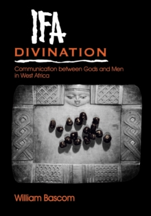 Ifa Divination : Communication between Gods and Men in West Africa, Paperback / softback Book