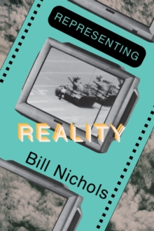 Representing Reality : Issues and Concepts in Documentary, Paperback / softback Book