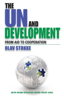 The UN and Development : From Aid to Cooperation, Paperback Book