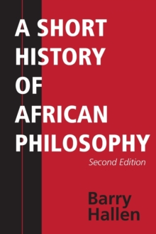 A Short History of African Philosophy, Second Edition, Paperback / softback Book